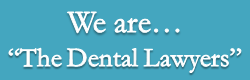 The Dental Lawyers